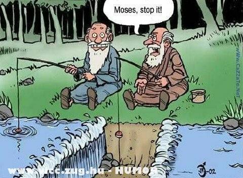 Mózesnek nem megy a horgászás