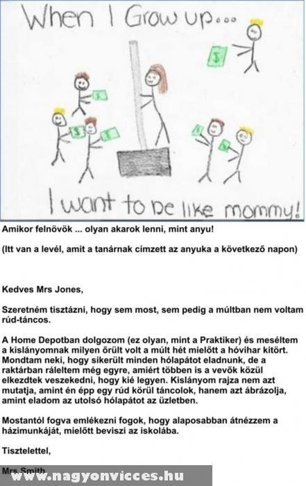 Olyan akarok lenni, mint anyu!