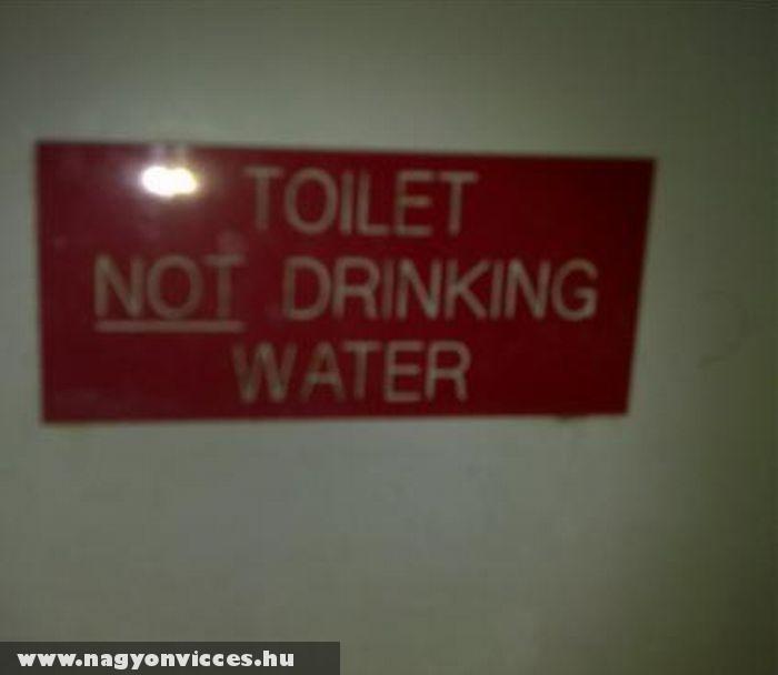 Ne igyál a vízbõl!