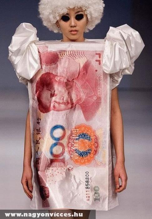 Minden a pénz, még a ruha is