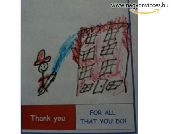 Köszönjük fireman: megtévesztő gyerekrajt :)