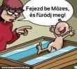 Mózes elterel :D