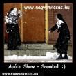 Apáca Show - Snowball :)